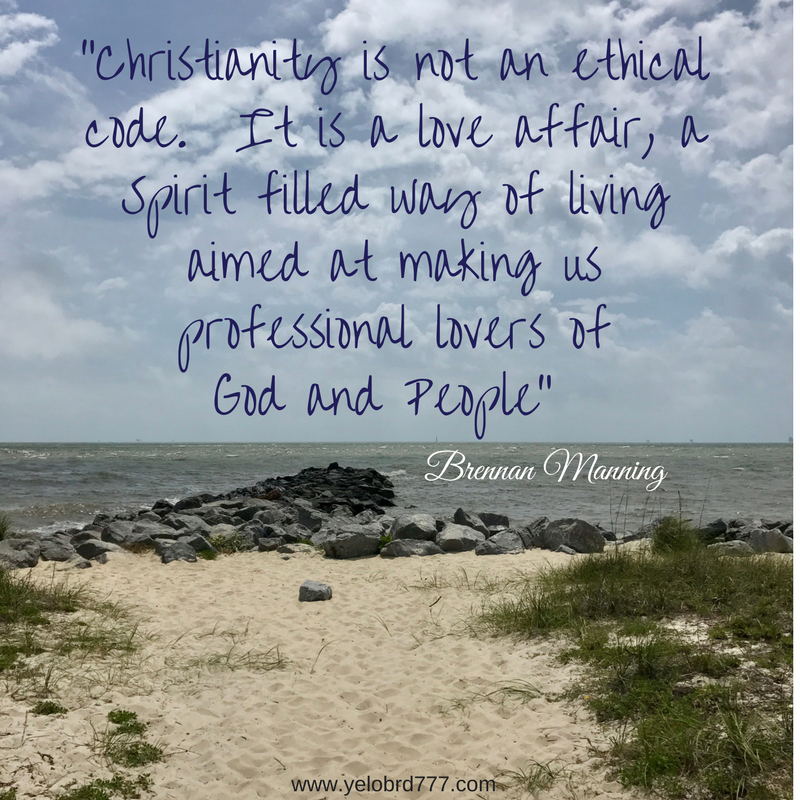 Christianity is..Brennan Manning