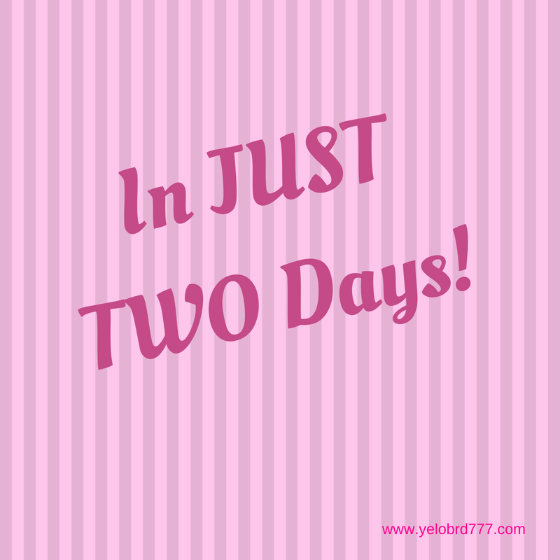 In Just Two Days!